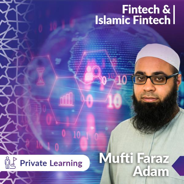Introduction to Fintech & Islamic Fintech