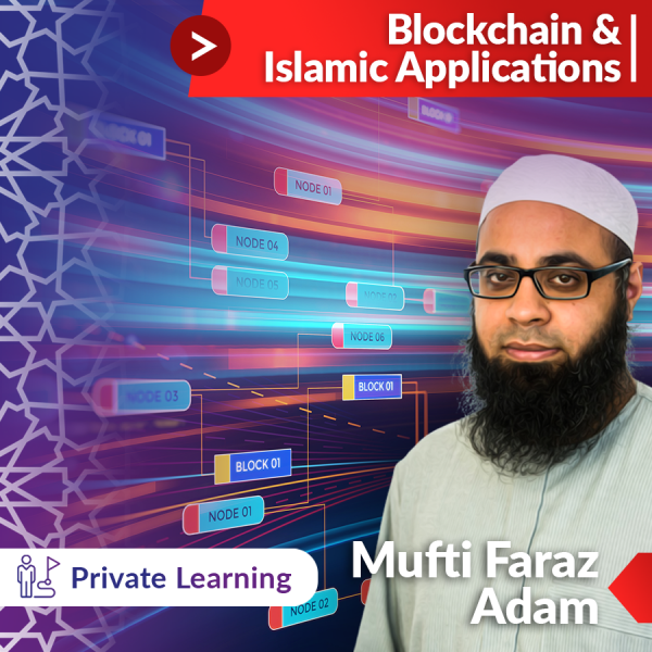 Introduction to Blockchain & Islamic Applications